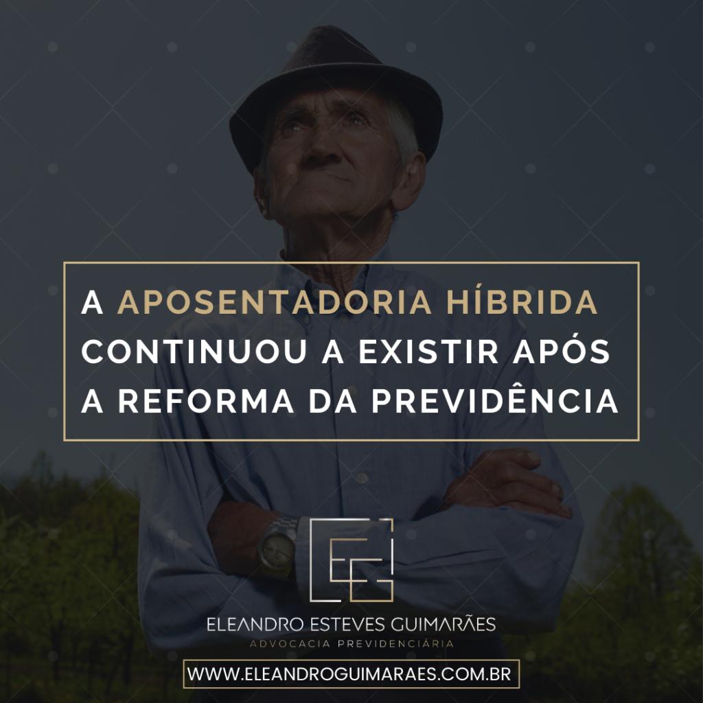 Aposentadoria-Hibrida-Advogado-especialista-em-Direito-Previdenciario-Eleandro-Guimaraes-6-1024x1024